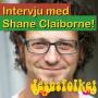 Intervju med ShaneClaiborne