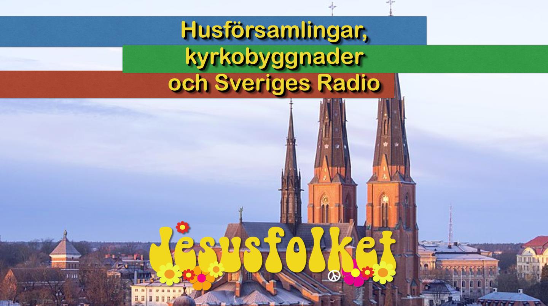Husförsamlingar, kyrkobyggnader och Sveriges Radio
